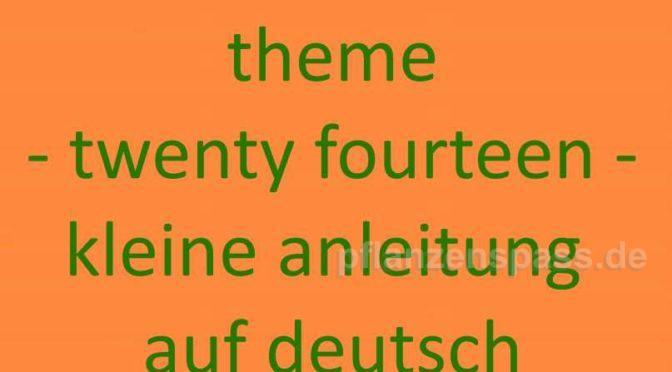 deutsche Anleitung theme twenty fourteen wordpress