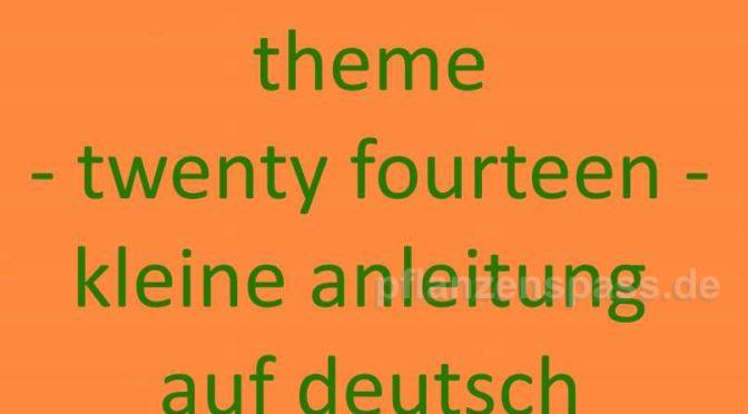 deutsche Anleitung theme twenty fourteen wordpress