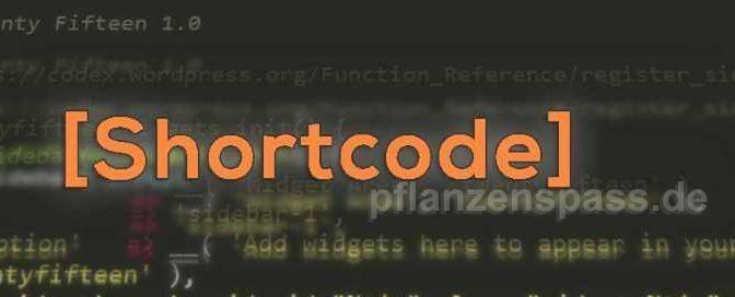 shortcode im Wordpress verwenden